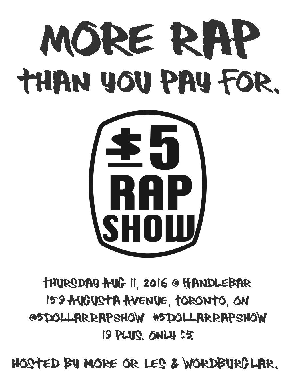 more rap than you pay for1 5 Dollar Rap Show ad